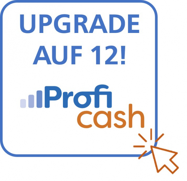 Upgrade auf Profi cash 12